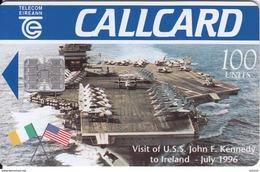 IRELAND - U.S.S. John F.Kennedy(100 Units), Tirage 20000, 06/96, Used - Ireland