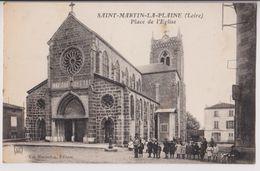 SAINT MARTIN LA PLAINE : PLACE DE L'EGLISE - ECRITE EN 1918 - 2 SCANS - - Autres Communes