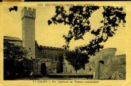 13 SALON DE PROVENCE / LE THEATRE ROMANTIQUE / A 72 - Salon De Provence
