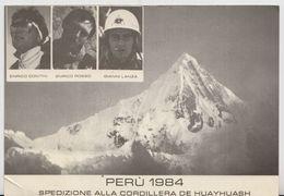 PORTULA - SPEDIZIONE ALLA CORDILLERA DE HUAYHUASH - PERU' 1984 - CONTINI - ROSSO - LANZA - VIAGGIATA 1984 - MONTAGNA - - Vercelli