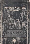 PORTUGAL OLD  BOOK - 1931 - AGRICULTURA - SALVEMOS A CULTURA DO MILHO - CORN - AGRICULTURE - Books, Magazines, Comics
