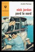 """"""" Nick JORDAN Perd Le Nord """", Par André FERNEZ - E.O. MJ N° 332 - Espionnage. - Marabout Junior"""
