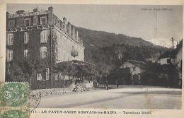 CPA (74)  LE FAYET-SAINT GERVAIS-les-BAINS.  Terminus Hôtel.  .A854 - Autres Communes
