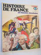 BD Pédagogique Et Didactique HISTOIRE DE FRANCE EN BANDES DESSINEES N° 15 : LA REVOLUTION  , Coté 15 Euros Au Dernier BD - Libri, Riviste, Fumetti