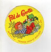 ETIQUETTE DE FROMAGE  FROMAGE POIL DE CAROTTE - Cheese