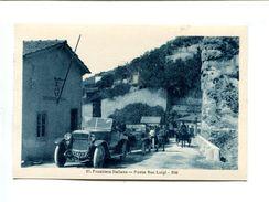 "Cp - DOUANE - Frontiere Italienne - ""Ponte San Luigi"" - Aduana"