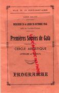 45- LA FERTE SAINT AUBIN- PROGRAMME 24 OCTOBRE 1945-SAISON 1945-1946-LA RECOMMADATION-DAMES CHAPEAUX-IMPRIMERIE DUCREUX - Programmi