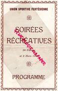 45-LA FERTE SAINT AUBIN- PROGRAMME SOIREES RECREATIVES   1945-LA ROBE ROUGE-LES BOULINGRIN-IMPRIMERIE DUCREUX - Programmi
