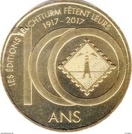ALLEMAGNE ÉDITIONS LEUCHTTURM 100 ANS MÉDAILLE MONNAIE DE PARIS 2017 JETON TOKEN MEDALS COINS - Monnaie De Paris