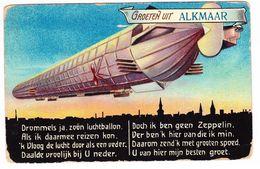 Alkmaar - Groeten Uit Alkmaar Met Zeppelin Versje - Alkmaar