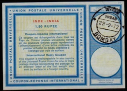 INDE / INDIA Type XX  1.50 RUPEE International Reply Coupon Reponse Antwortschein IRC IAS O BOMBAY 28.09.72 - Briefe