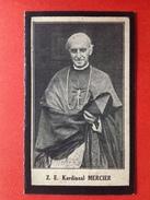 DOODSPRENTJE - KARDINAAL MERCIER - EIGENBRAKEL 1851 - BRUSSEL 1926 - Images Religieuses