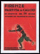 ITALIA - Erinnofilo - Partita Di Calcio In Costume  - Firenze 1937 - Erinnofilia