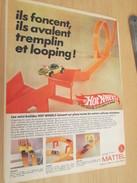 Page De Revue Des Années 60/70 : PUBLICITE  CIRCUIT HOT WHEELS MATTEL LOOPING, Format PAGE A4 - Other
