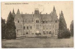 Château Des HAUTES-ARCHES (Haltinnes - Gesves). Oblitérations Faux Et Bruxelles 1910. Edition Groyne, Namèche. - Gesves