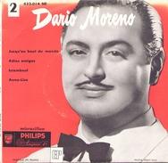 45 TOURS DARIO MORENO PHILIPS 432014 JUSQU AU BOUT DU MONDE / ADIOS AMIGOS / ISTAMBOUL / ANNE LISE - Vinyles