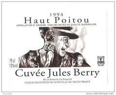 Etiquette De Vin Du Haut Poitou -     Cuvée  Jules  Berry   -     Illustrateur  X. Fillon  -  Thème Cinéma - Sin Clasificación