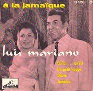 45 TOURS LUIS MARIANO DU FILM A LA JAMAIQUE PATHE 7 EGF 231 QU ICI QU ICI / UN PETIT NUAGE / OLIVIA / JAMAICA - Oper & Operette