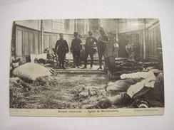 CPA  Blessés Allemands Eglise De Neufmoutiers  1916. T.B.E. - War 1914-18