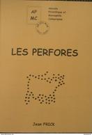 Les Perforés - Temas