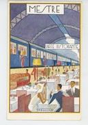 ITALIE - VENETO - MESTRE - Buffet Stazione - Illustrateur FRESCURA - Italia