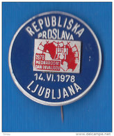 SLOVENIA Pin International Day Of Persons With Disabilities National Celebration Ljubljana 1978 Deaf Blind Sourd Aveugle - Administrations
