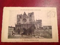 69 LYON   Les Vieilles Estampes Lyonnaises   Cathédrale Saint-Jean - Otros