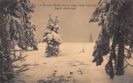 La Baraque Michel Sous La Neige.  Hiver 1925-16.  Signal Géodésique. - Jalhay