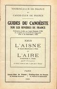 Canoë-Club De France/Guides Du Canoëiste Sur Les Rivières De France/XXVII L'Aisne/1939 - Sport