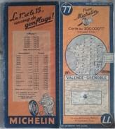 Carte Géographique MICHELIN - N° 077 VALENCE / GRENOBLE - 1946 - Roadmaps