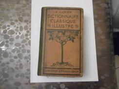 Dictionnaire Classique Illustré - A.Gazier - Edt Armand-Colin - 1912 - Abimé - Dictionaries