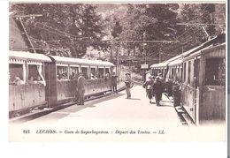 CP  D 31         LUCHON   La GARE   DEPART DES TRAINS - Luchon