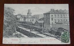 WARSZAWA. DWORZEC. DR, ZEK, VARSZ, WIEDM A,K.W. Nº 966, 1903 - Polonia