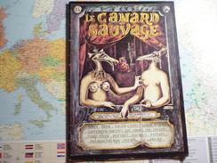 Le Canard Sauvage N°4 2-e Trimestre 1974 - Andere Magazine