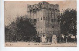COLEH - (ALGERIE) - LE BLOCKHAUSS - Algérie
