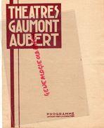 33- BORDEAUX- RARE PROGRAMME THEATRES GAUMONT AUBERT-LE MARI GARCON-NU COMME UN VER-CARDONY-CADIOT-LOUIS LEGER - Programmi