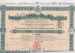 Actions & TITRES - COMPAGNIE DES CHEMINS DE FER DU MIDI DE L'ITALIE - OBLIGATION DE 500 FRANCS AU PORTEUR - 1906 - Chemin De Fer & Tramway