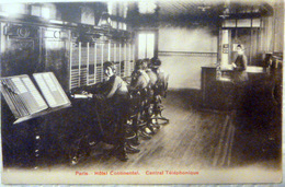 TELEPHONE TELEGRAPHE METIERS VUE DE LA  CENTRALE TELEPHONIQUE HOTEL CONTINENTAL  PUBLICITE - Artisanat