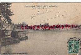 10- ARCIS SUR AUBE- ASPECT DU BASSIN DU MOULIN PENDANT L' INONDATION DU 22 JANVIER 1910 - Arcis Sur Aube