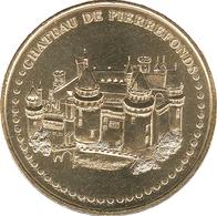 60 OISE PIERREFONDS LE CHÂTEAU N°2 MÉDAILLE MONNAIE DE PARIS 2017 JETON TOKEN MEDALS COIN RÉFÉRENCE OMS 60PIE2/17 - Monnaie De Paris