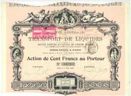1898 Action 100 Francs Societe Generale De Transport De Liquides - Shareholdings