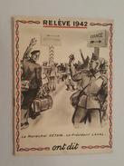 Propagande Pro Maréchal Pétain, Président Laval - Relève 1942 Illustré Par Michel Jacquot - Pour Le Travail En Allemagne - Books, Magazines  & Catalogs