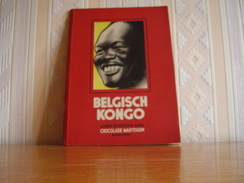 Album Chromos Images Vignettes Chocolat Martougin *** Notre Congo *** NL - Andere