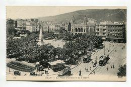 Oran - La Place D'Armes Et Le Theaire - Oran