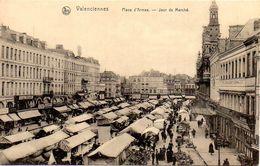 CPA VALENCIENNES 59 Place D'Armes Jour De Marché - Valenciennes