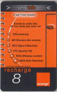 ÎLE DE LA RÉUNION  - RECHARGE - GSM & ORANGE  ***  SMS & INFO - 8 *** - Reunion