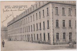 Meurthe Et Moselle :  NANCY :   Caserne  Landremont - Nancy