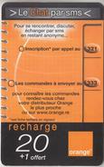 ÎLE DE LA RÉUNION  - RECHARGE - GSM & ORANGE  ***  CHAT PAR SMS   - 20  *** - Reunion