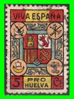 SELLO ** PRO HUELVA VIVA ESPAÑA ** 5 Cts.  GUERRA CIVIL - Impuestos De Guerra