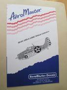 Planche De Décals Additionnels AEROMASTER 1/48e N° 48-041 US NAVY ET US MARINES CORPS F4F WILDCAT   , Complète Et Non Co - Airplanes